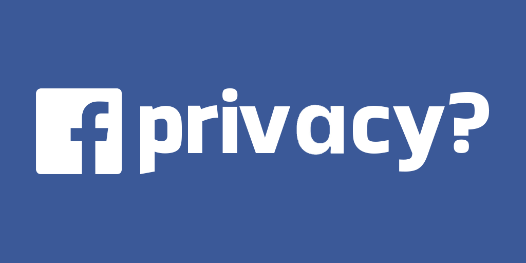 Facebook Privacy - Fact or Fiction?